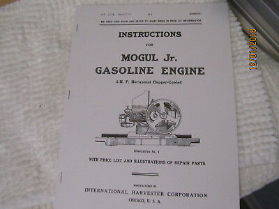 1917 IHC Mogul Jr. 1 HP Gas Engine Instruction/Parts Info  Manual