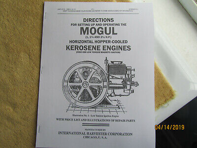 1917 IHC Mogul 1 - 2 1/2HP Kerosene Engine Instruction/Parts Info  Manual