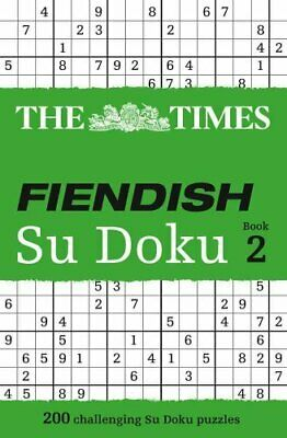 The Times Fiendish Su Doku Book 2 200 Challenging Puzzles from ... 9780007307364