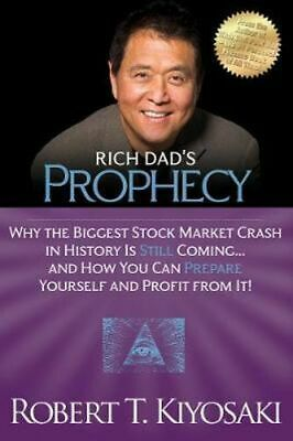 NEW Rich Dad's Prophecy By Robert T. Kiyosaki Paperback Free Shipping