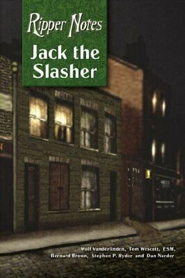 Ripper Notes: Jack the Slasher by Stephen P. Ryder Paperback Book The Cheap Fast