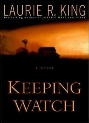 Keeping Watch (King, Laurie R) By Laurie R. King