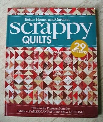 Scrappy Quilts  Better Homes & Gardens  29 Patterns  $ 24,99