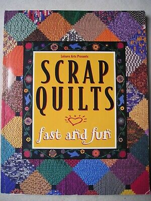 Scrap Quilts fast and fun   Leisure Arts    $19,95