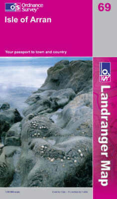 OS landranger map: Isle of Arran: your passport to town and country by Great