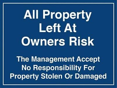 All Property Left At Owners Risk Foamex Pool Warning & Safety Sign 400x300x2mm