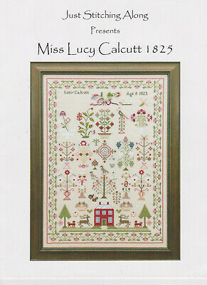 Just Stitching Along 'Miss Lucy Calcutt 1825' sampler x stitch chart