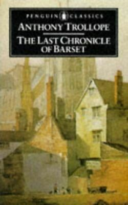 The Last Chronicle of Barset (English Library), Trollope, Anthony, Very Good, Pa