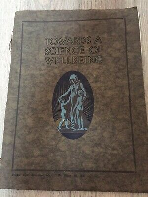 Towards a Science of Well-Being 1924 J Bibby & Sons Liverpool 4th Edition