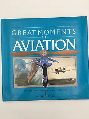 Aviation. GREAT MOMENTS IN AVIATION