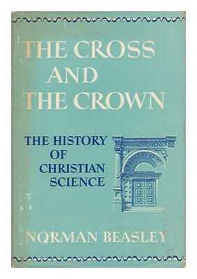 The Cross and the Crown - the History of Christian Science