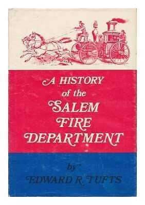 A History of the Salem Fire Department