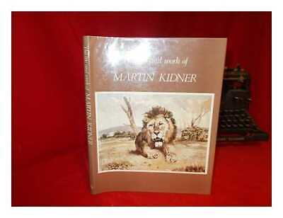 The Life and Work of Martin Kidner