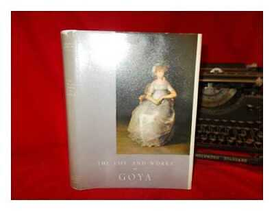 The life and works of Goya / English translation by Paul Burns