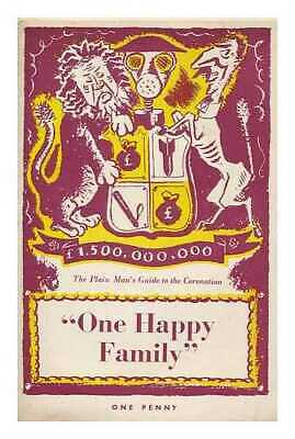"""One happy family"" - The plain man's guide to the Coronation"
