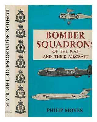 Bomber squadrons of The R.A.F. and their aircraft