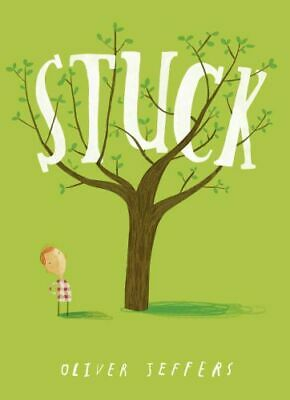 NEW Stuck By Oliver Jeffers Paperback Free Shipping