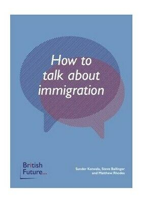 How to Talk About Immigration by Rhodes, Matthew Book The Fast Free Shipping