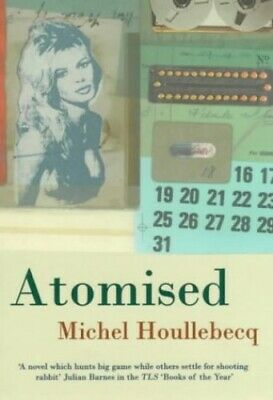 Atomised by Houellebecq, Michel Hardback Book The Fast Free Shipping