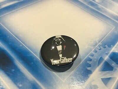Star Wars Collectible Lapel Pin Button Badge - Darth Vader Your Father