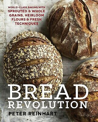Bread Revolution: World-Class Baking with Sprouted and Whole - electronic book
