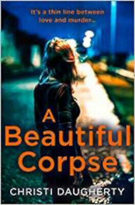 A Beautiful Corpse: A gripping crime thriller full of twists and turns! (The Har