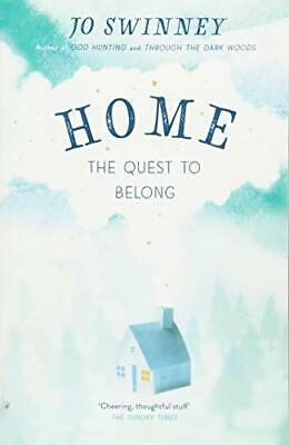 Home: the quest to belong by Swinney, Jo Book The Fast Free Shipping