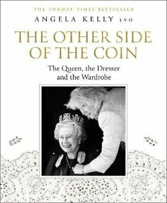 The Other Side of the Coin The Queen, the Dresser and the Wardrobe 9780008368364