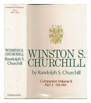 Winston S. Churchill. Vol.2 Companion. Part 3 1911-1914 / by Randolph S....