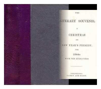The literary souvenir, a Christmas and New Year's present for 1844 with ten...