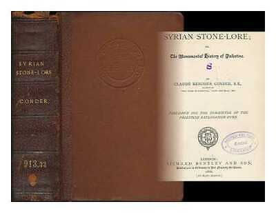 Syrian stone-lore, or, The monumental history of Palestine / by Claude...