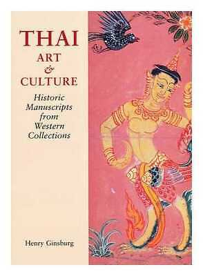 Thai art and culture: historic manuscripts from Western Collections / by...