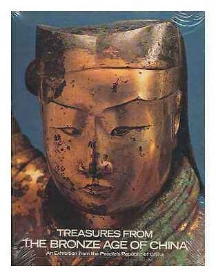 Treasures from the bronze age of China: an exhibition from the People's...