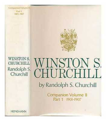 Winston S. Churchill. Vol. 2 Companion. Part 1 1901-1907 / [edited] by...