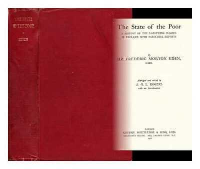 The state of the poor: a history of the labouring classes in England, with...