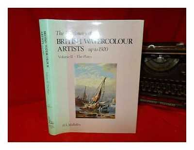 The dictionary of British watercolour artists up to 1920. Vol.2 The plates /...