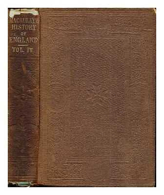 The history of England from the accession of James the Second / by Thomas...