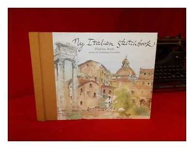 My Italian sketchbook / watercolors by Florine Asch; foreword by Dominique...