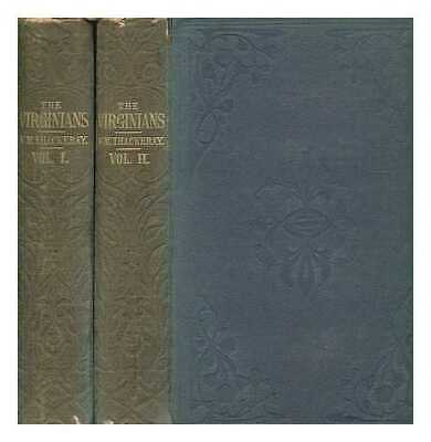 The Virginians: a tale of the last century / by W.M. Thackeray ... With...