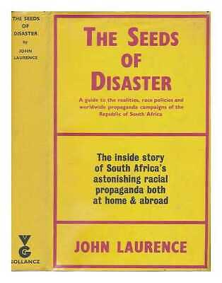 The seeds of disaster: a guide to the realities, race policies and world-wide...