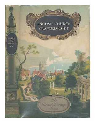 English church craftsmanship: an introduction to the work of the mediaeval...