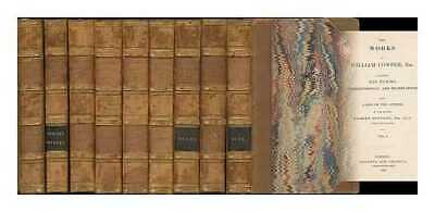 The life and works of William Cowper, Esq.: comprising his poems,...