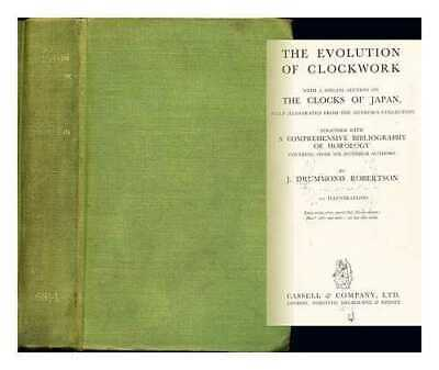 The evolution of clockwork: with a special section on The clocks of Japan,...