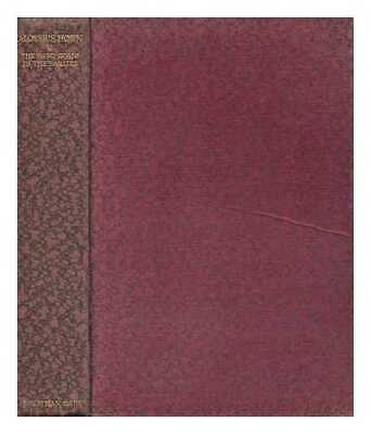 The Life and Works of Alfred Aloysius Horn: an Old Visiter / the Works...