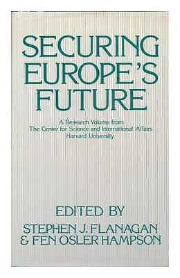Securing Europe's Future: a Research Volume from the Center for Science and...