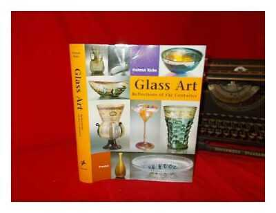 Glass art: reflecting the centuries: masterpieces from the Glasmuseum...