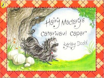 HAIRY MACLARY'S CATERWAUL CAPER Lynley Dodd Brand New paperback 2007 Kid Classic
