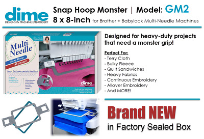 DIME GM2 | 8 x 8 Embroidery Snap Hoop Monster for Brother + Baby Lock  | MNM00A2