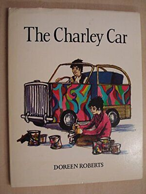 Charley Car by Roberts, Doreen Hardback Book The Cheap Fast Free Post