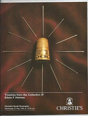 Auction Catalogue CHRISTIES Thimbles Collection of Edwin F Holmes May 1995